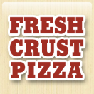 Fresh Crust Pizza